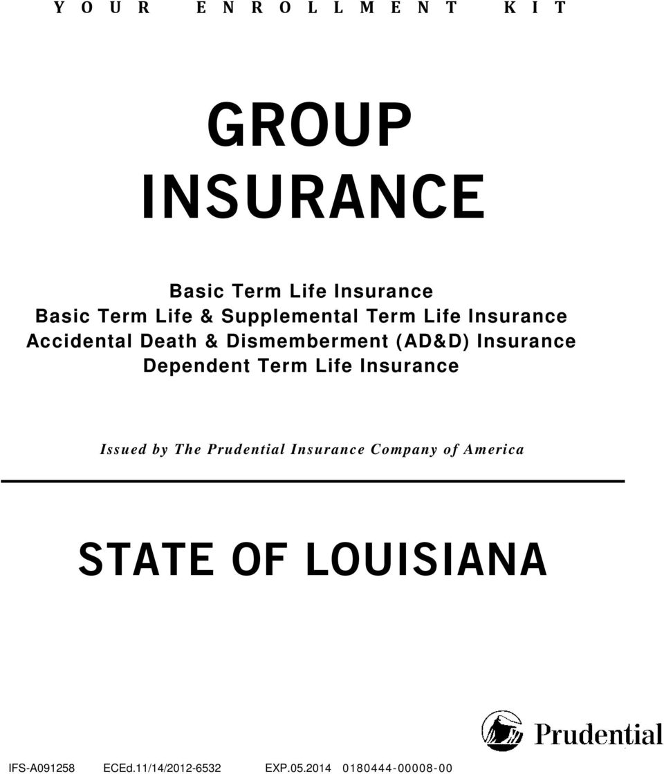 Insurance Dependent Term Life Insurance Issued by The Prudential Insurance Company of
