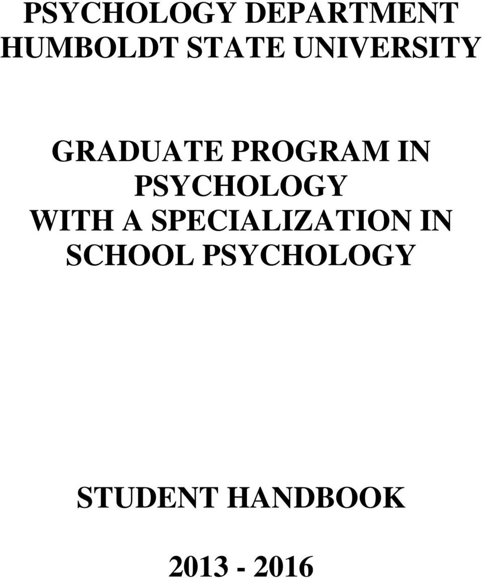 PSYCHOLOGY WITH A SPECIALIZATION IN