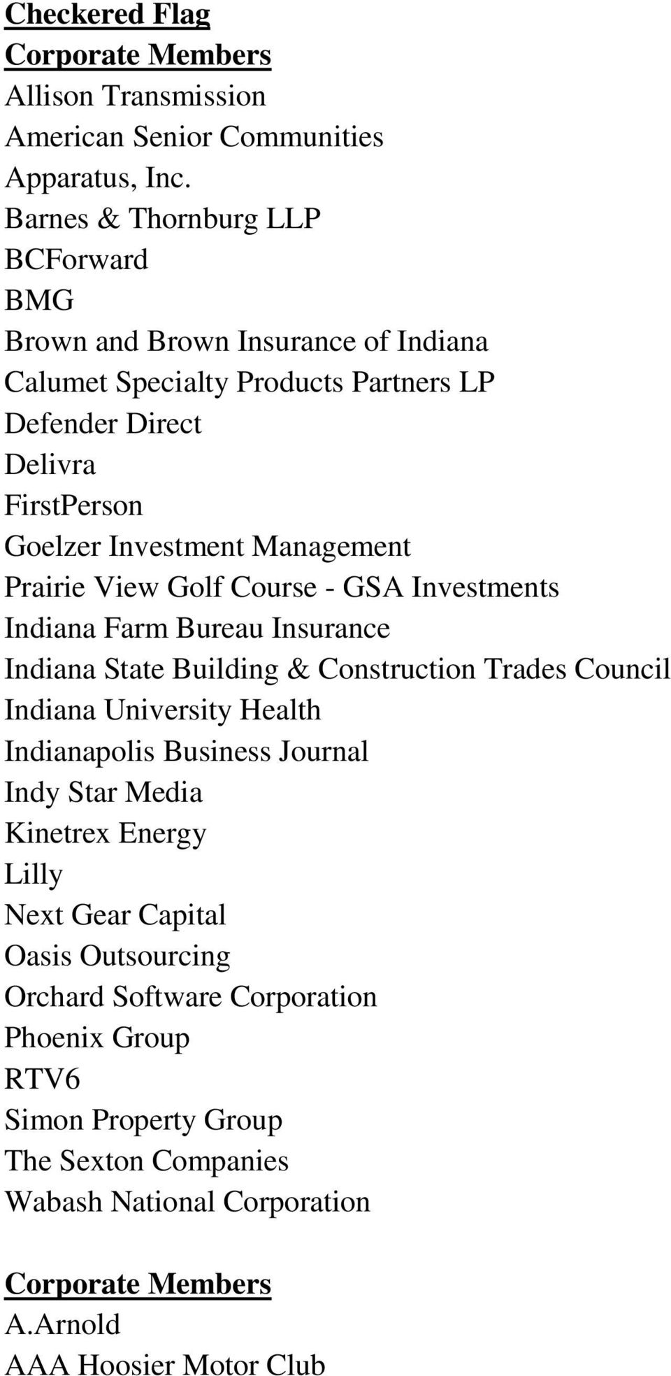 Management Prairie View Golf Course - GSA Investments Indiana Farm Bureau Insurance Indiana State Building & Construction Trades Council Indiana University Health