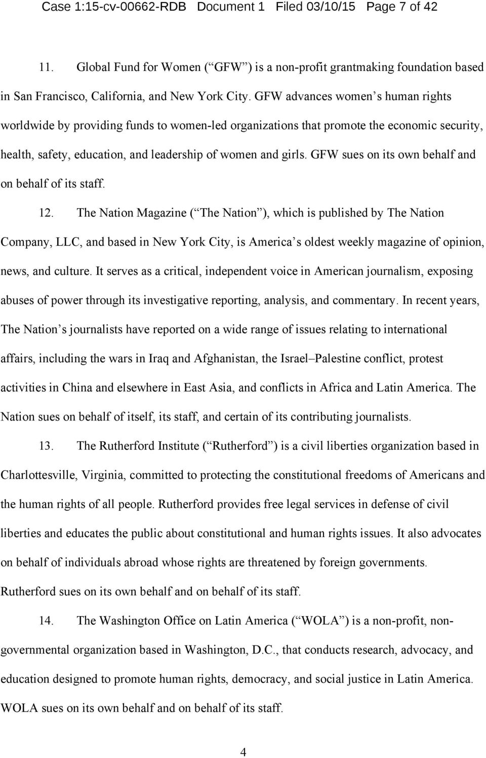 GFW sues on its own behalf and on behalf of its staff. 12.