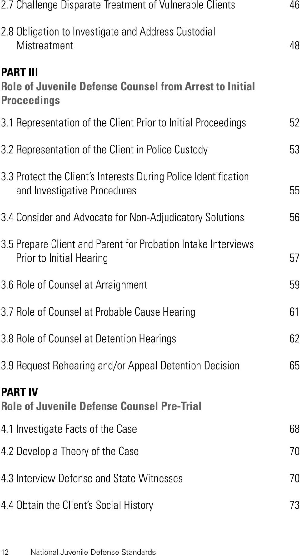 1 Representation of the Client Prior to Initial Proceedings 52 3.2 Representation of the Client in Police Custody 53 3.