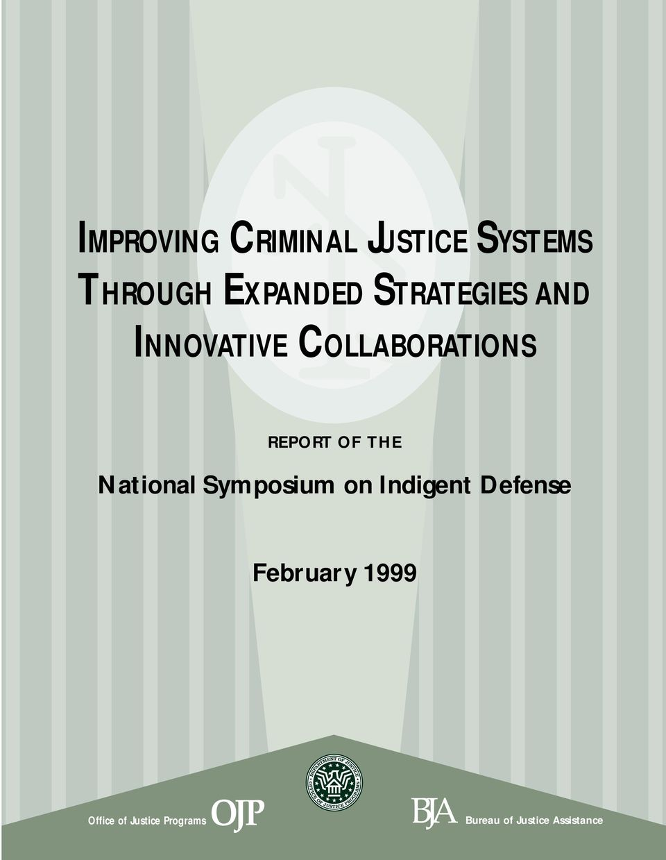 National Symposium on Indigent Defense February 1999