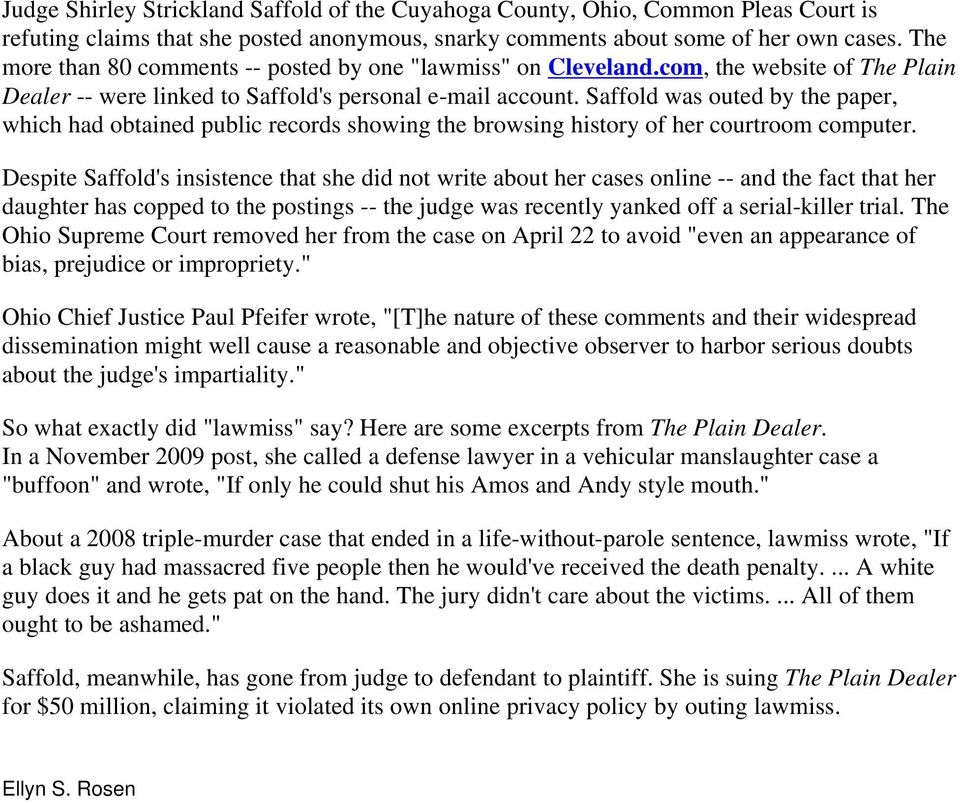 Saffold was outed by the paper, which had obtained public records showing the browsing history of her courtroom computer.