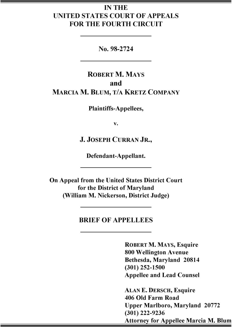 On Appeal from the United States District Court for the District of Maryland (William M.