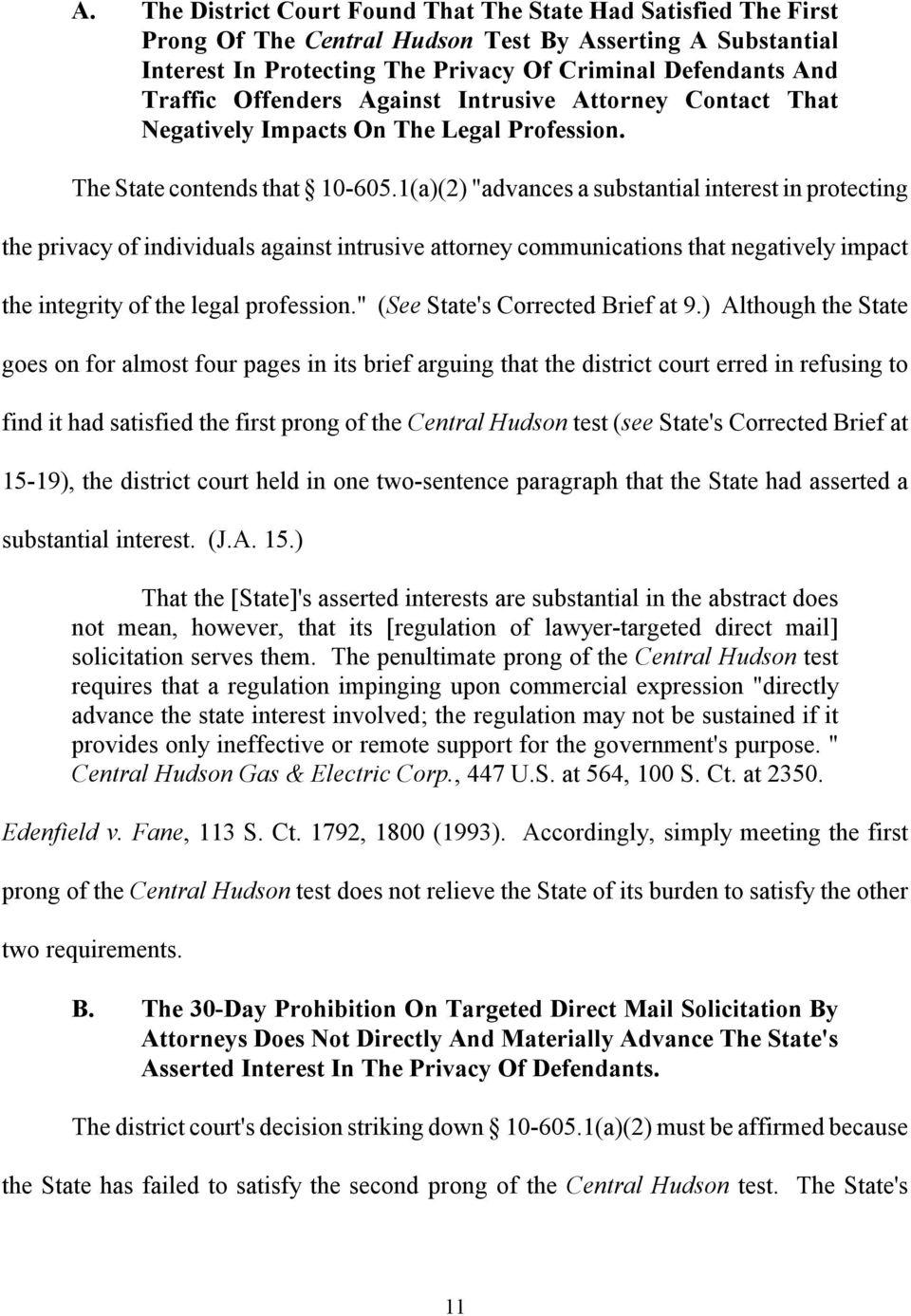 "1(a)(2) ""advances a substantial interest in protecting the privacy of individuals against intrusive attorney communications that negatively impact the integrity of the legal profession."