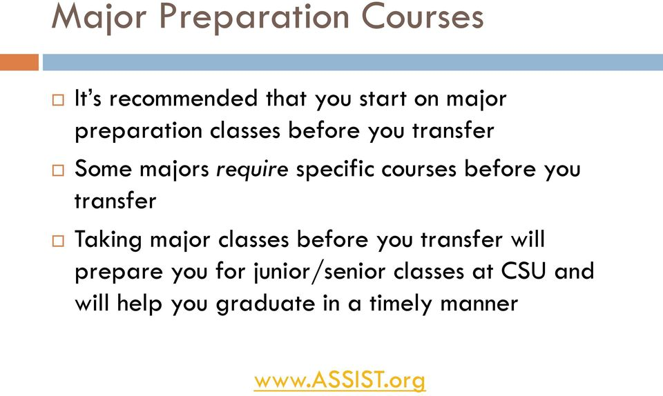 transfer Taking major classes before you transfer will prepare you for
