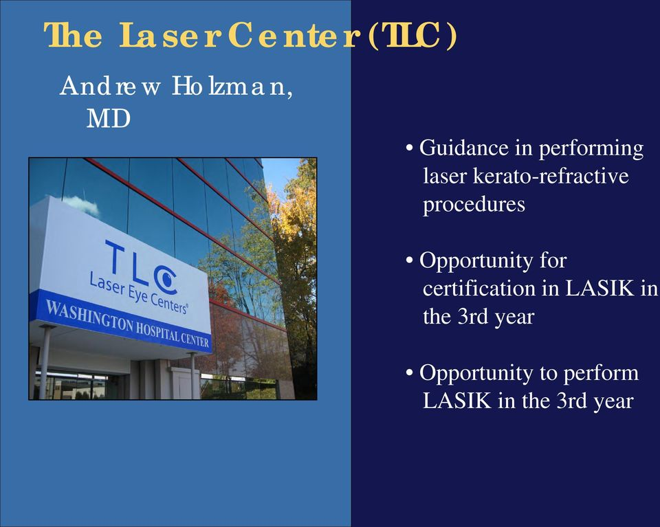 procedures Opportunity for certification in LASIK