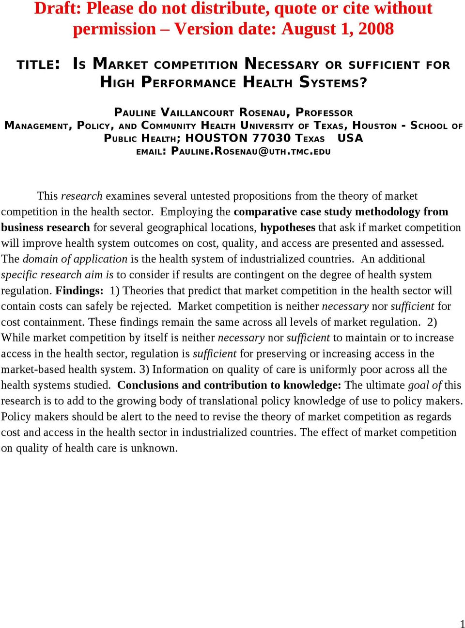 EDU USA This research examines several untested propositions from the theory of market competition in the health sector.