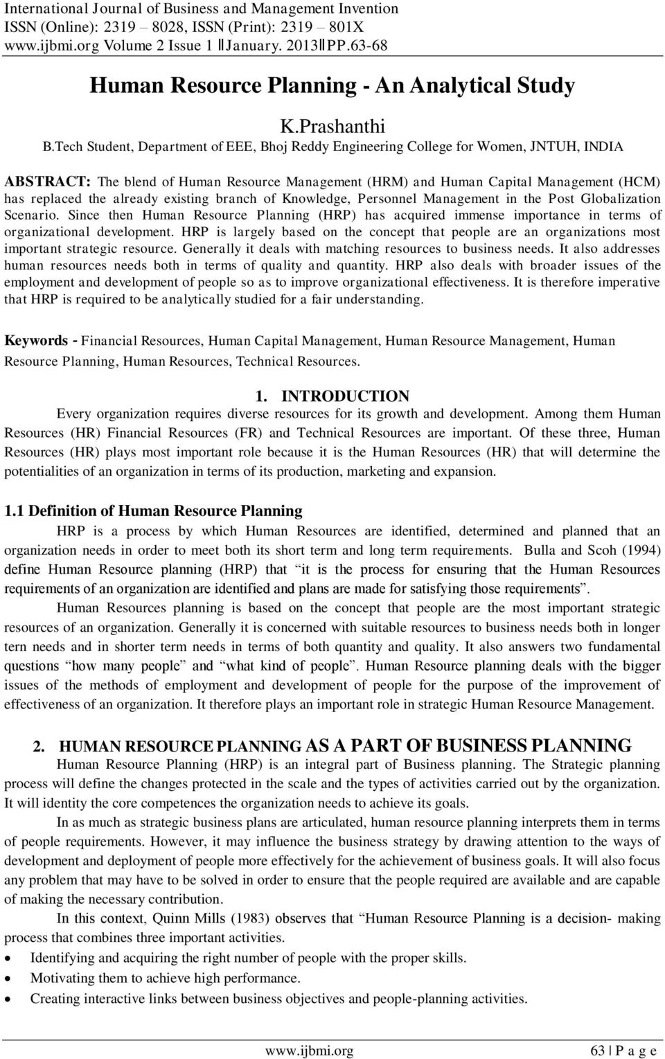 Tech Student, Department of EEE, Bhoj Reddy Engineering College for Women, JNTUH, INDIA ABSTRACT: The blend of Human Resource Management (HRM) and Human Capital Management (HCM) has replaced the
