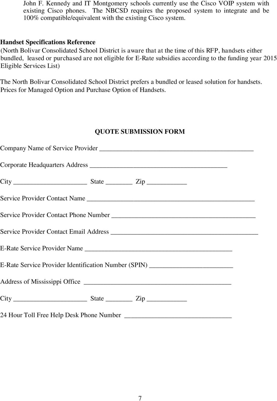 Handset Specifications Reference (North Bolivar Consolidated School District is aware that at the time of this RFP, handsets either bundled, leased or purchased are not eligible for E-Rate subsidies