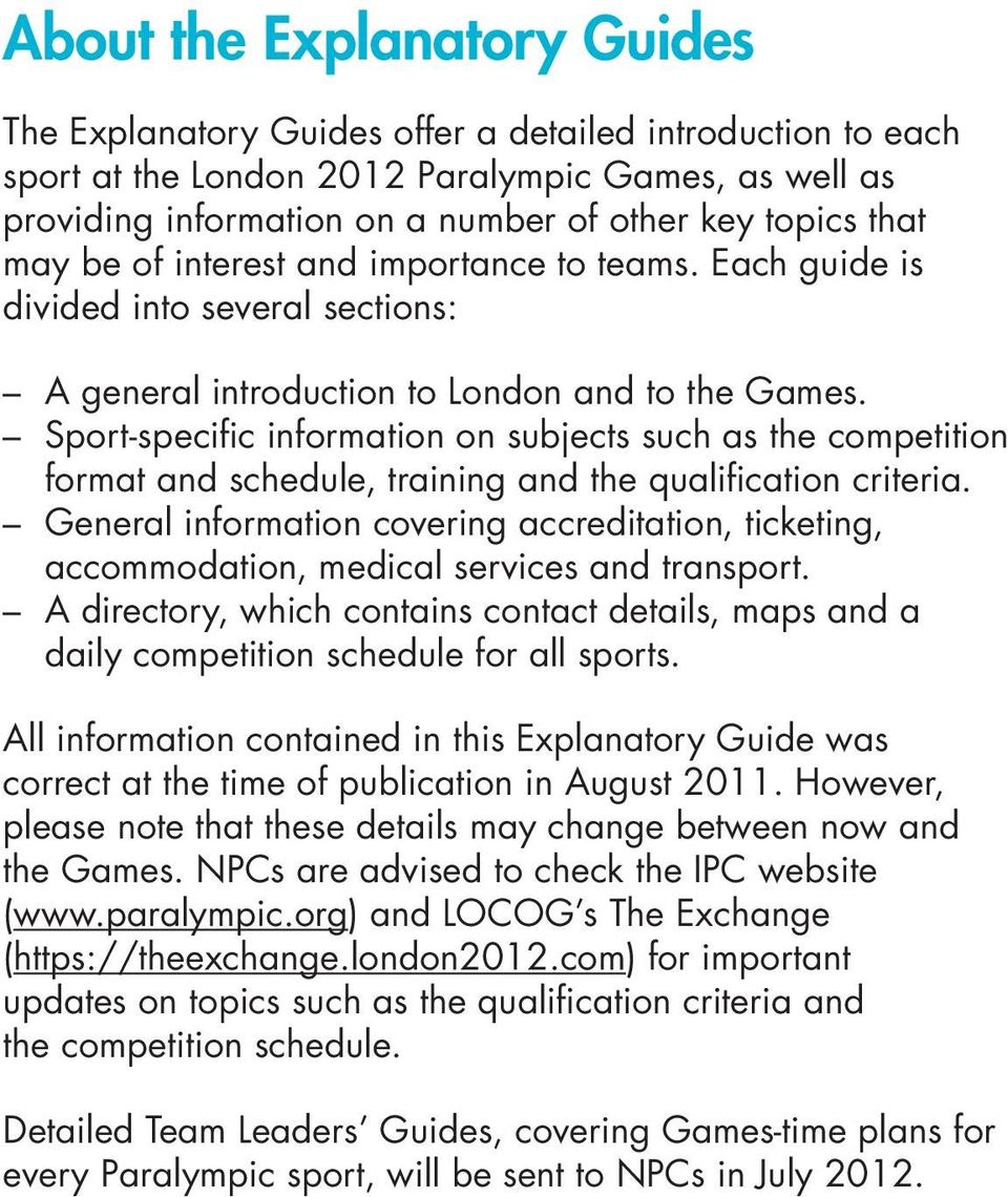 Sport-specific information on subjects such as the competition format and schedule, training and the qualification criteria.