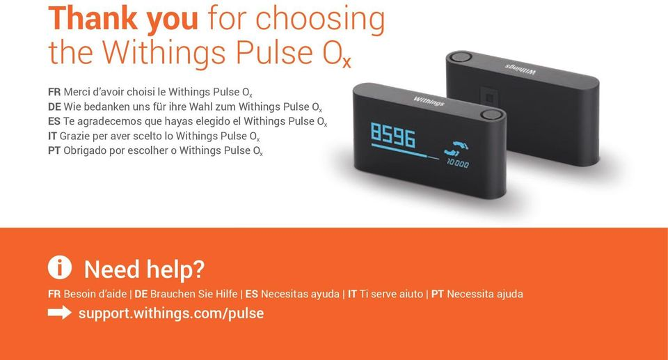 per aver scelto lo Withings Pulse O x PT Obrigado por escolher o Withings Pulse O x Need help?