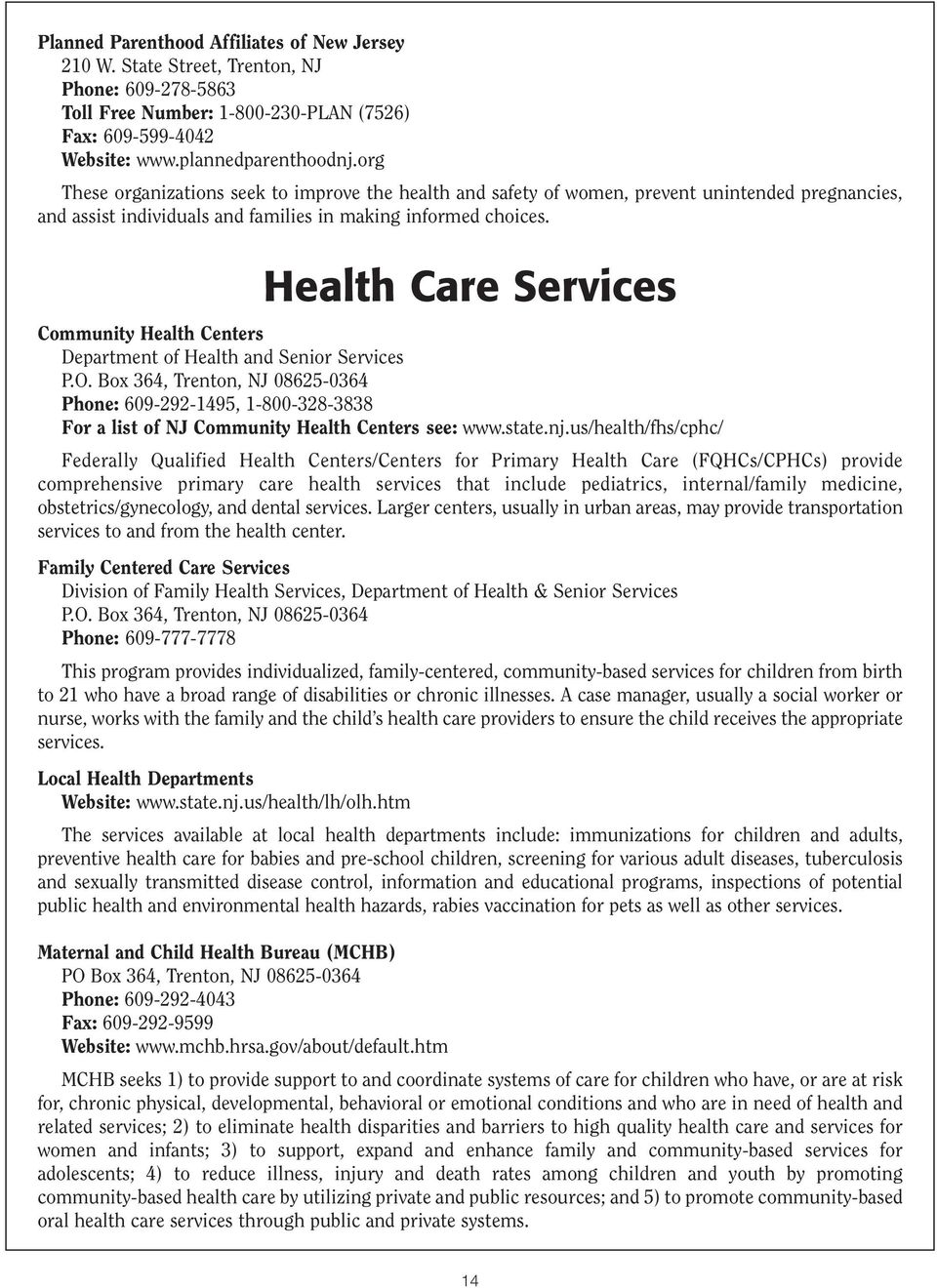Health Care Services Community Health Centers Department of Health and Senior Services P.O.