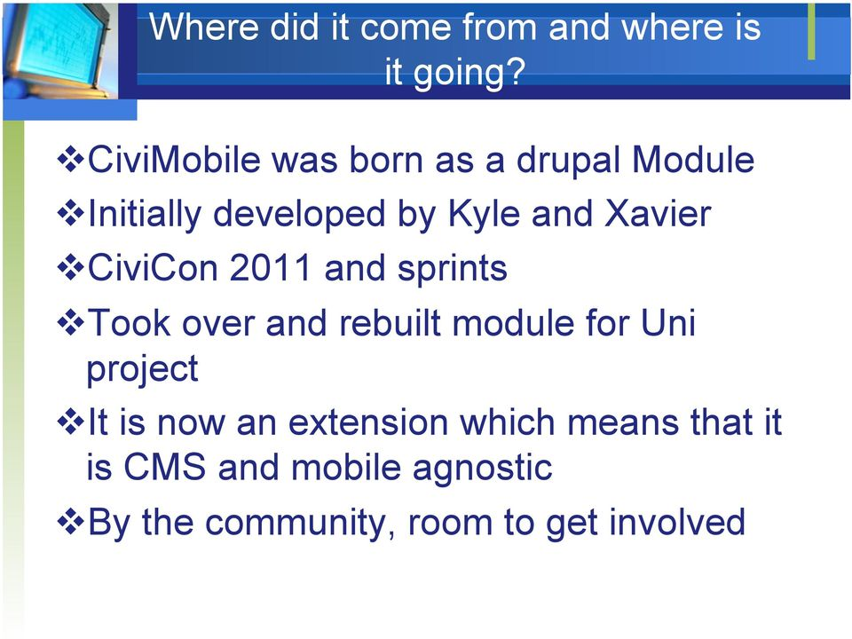 Xavier CiviCon 2011 and sprints Took over and rebuilt module for Uni