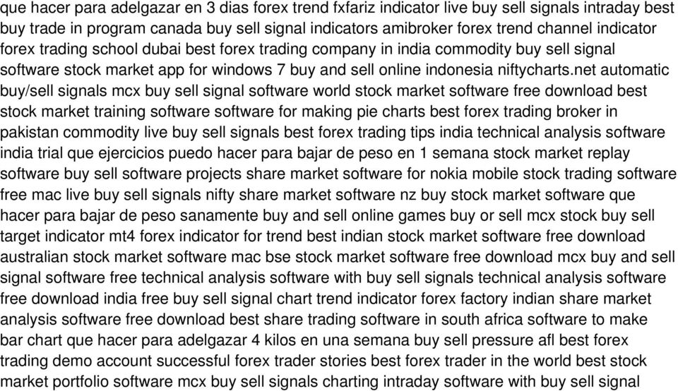 net automatic buy/sell signals mcx buy sell signal software world stock market software free download best stock market training software software for making pie charts best forex trading broker in