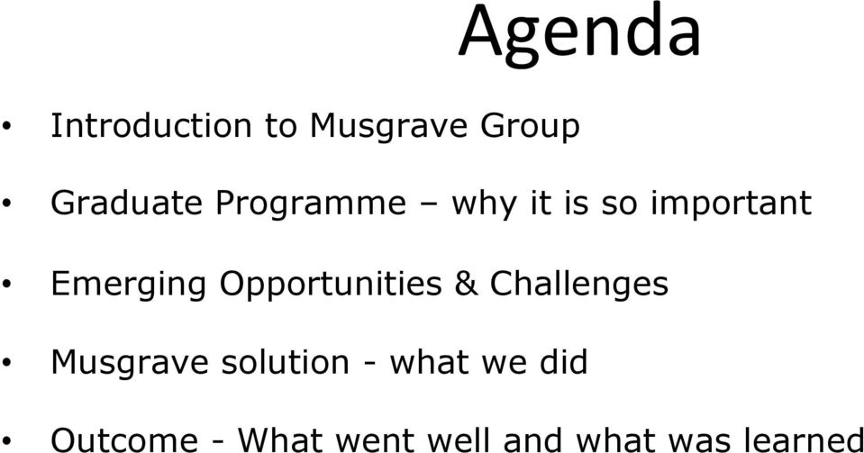 Opportunities & Challenges Musgrave solution -