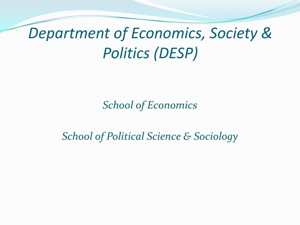School of Economics School