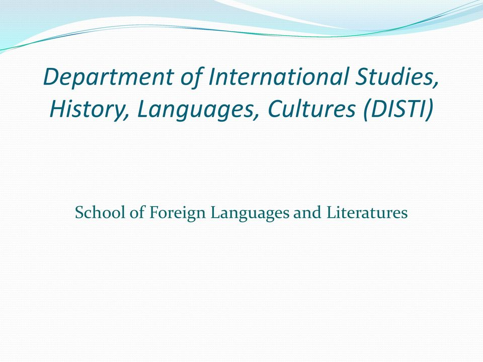 Cultures (DISTI) School of