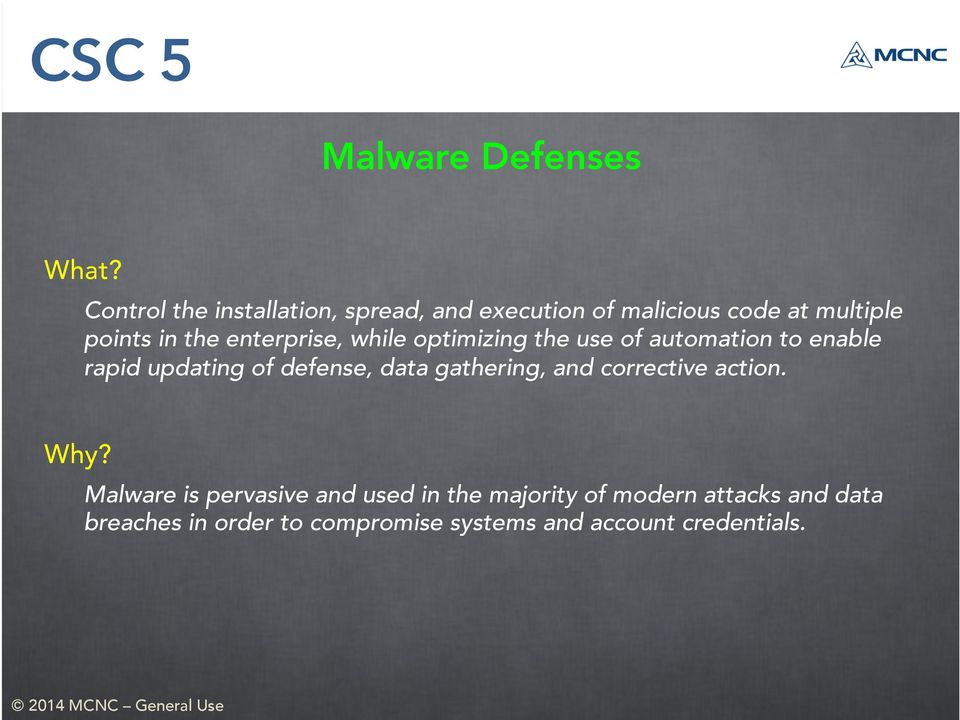 enterprise, while optimizing the use of automation to enable rapid updating of defense, data