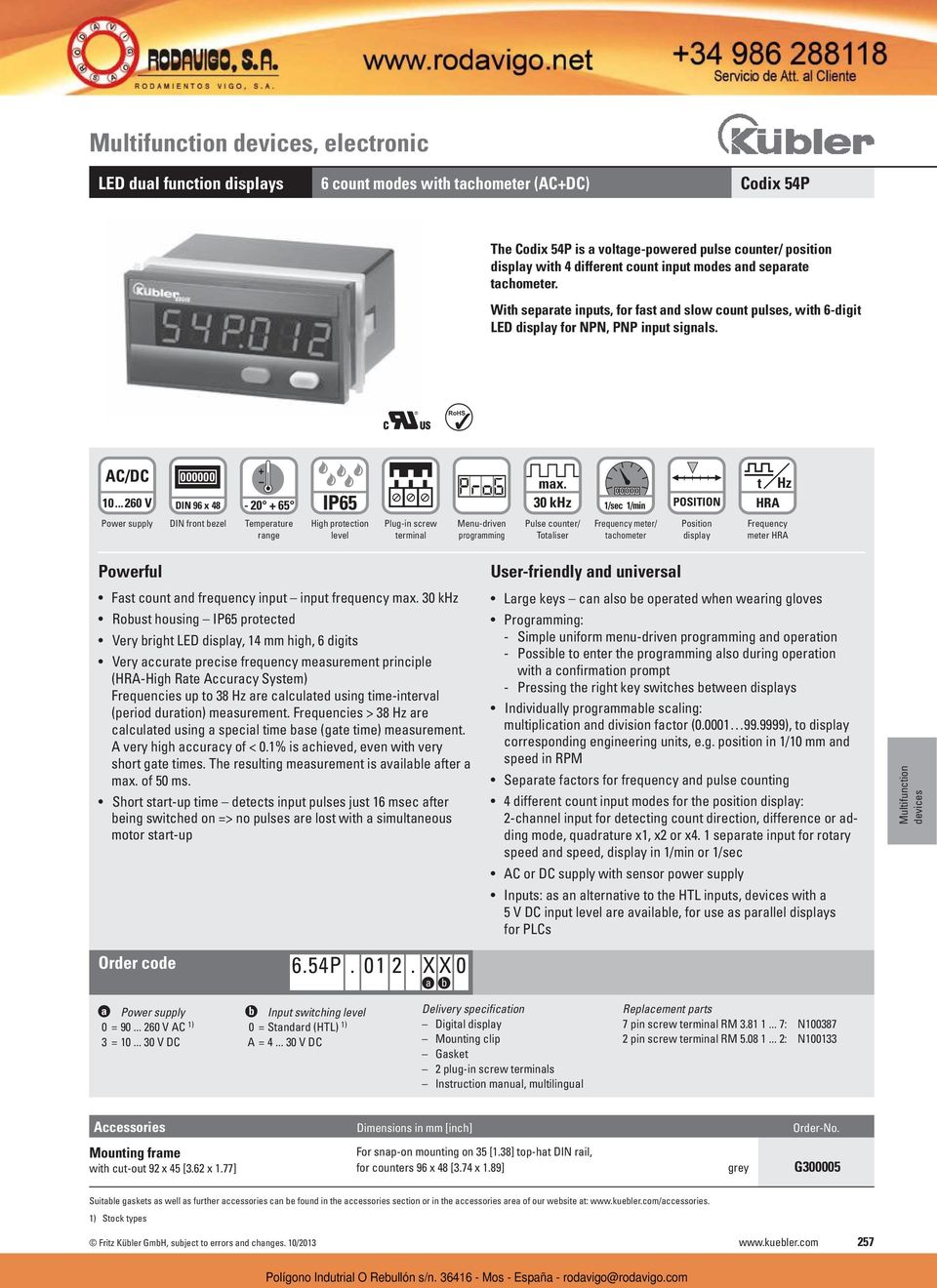 ..260 V DIN 96 x 48 Power supply DIN front bezel - 20 + 65 Temperature range IP65 High protection level terminal programming max.