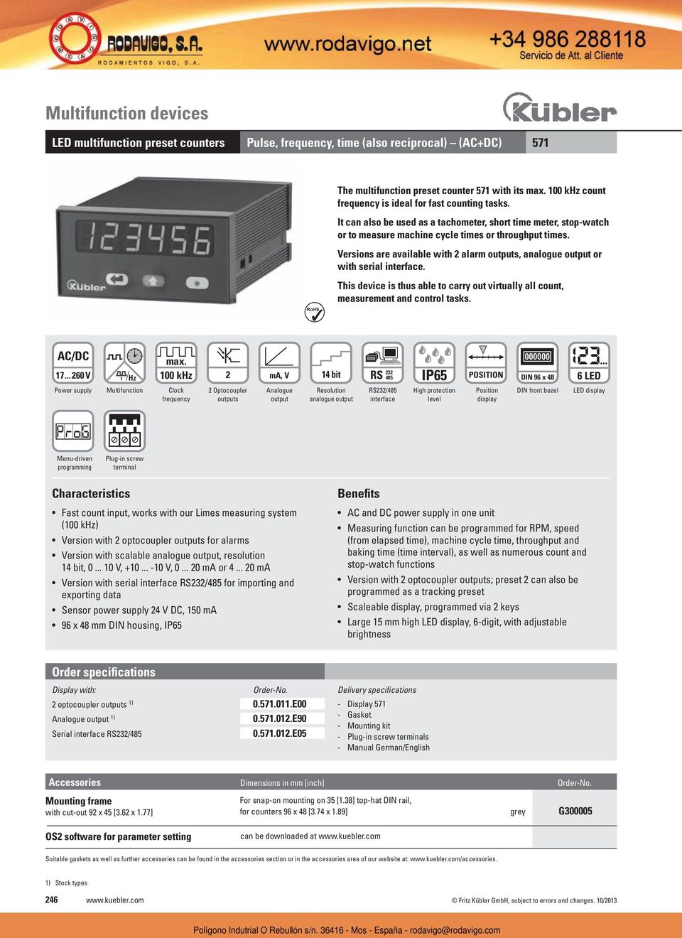 Versions are available with 2 alarm outputs, analogue output or with serial interface. RoHS This device is thus able to carry out virtually all count, measurement and control tasks. AC/DC 17.