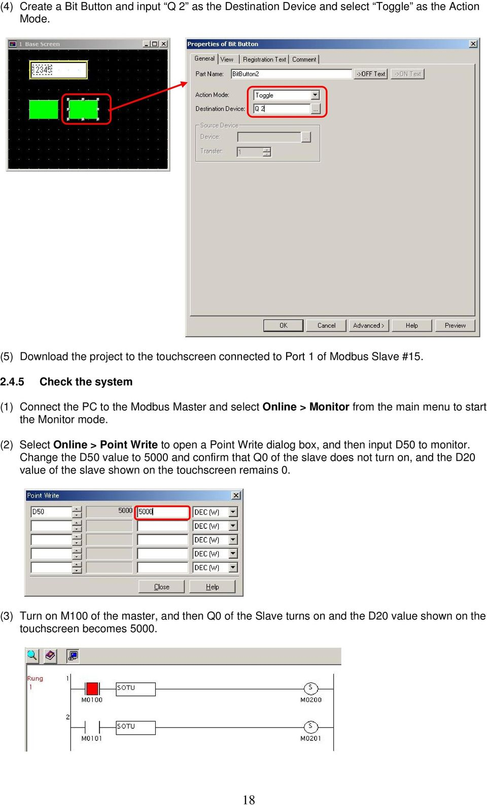 5 Check the system (1) Connect the PC to the Modbus Master and select Online > Monitor from the main menu to start the Monitor mode.
