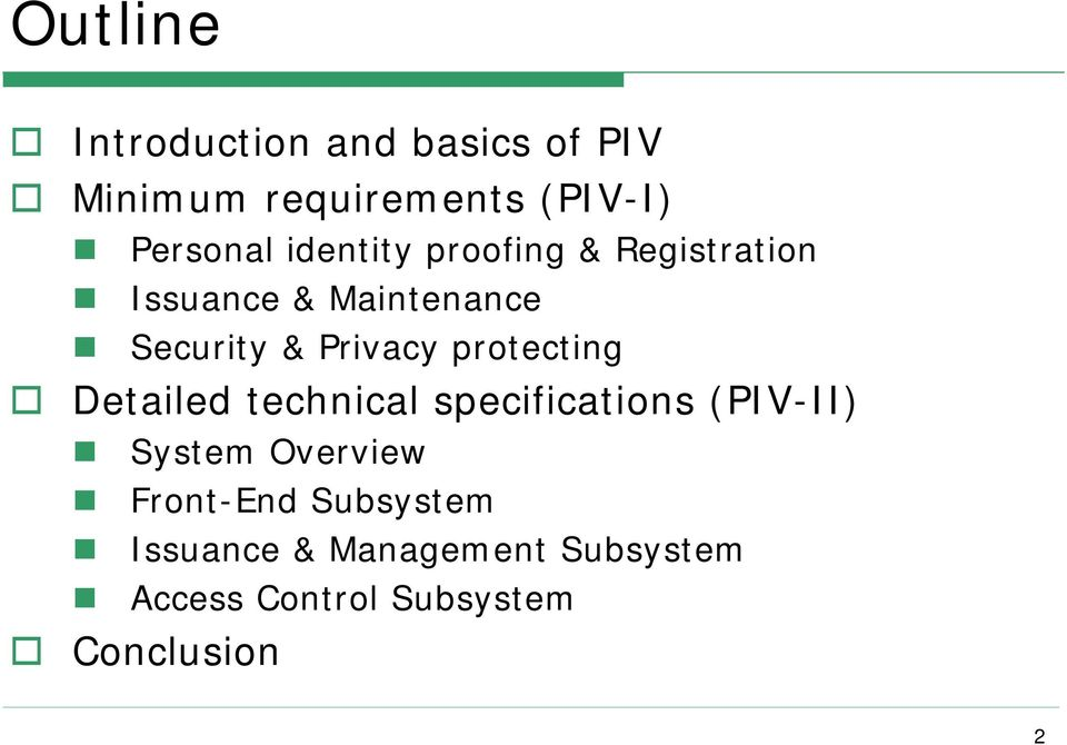 protecting Detailed technical specifications (PIV-II) System Overview