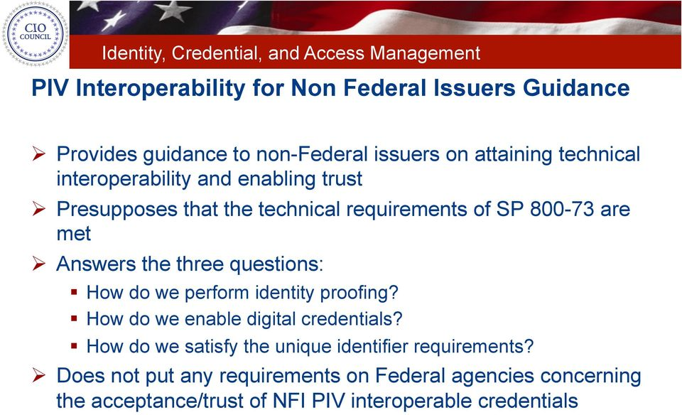 questions: How do we perform identity proofing? How do we enable digital credentials?