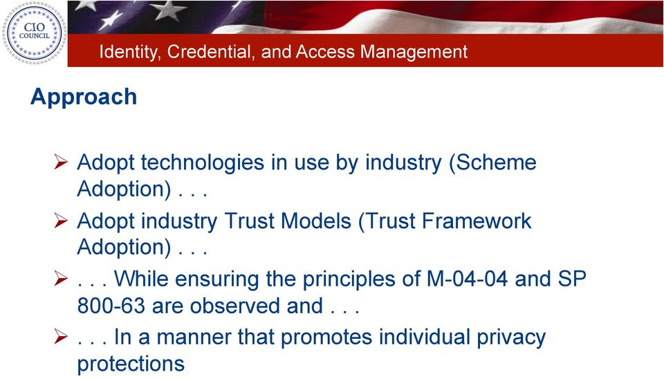 .. Adopt industry Trust Models (Trust Framework Adoption).