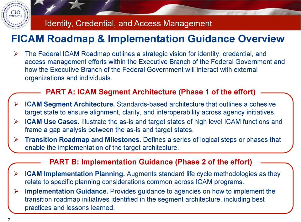 PART A: ICAM Segment Architecture (Phase 1 of the effort) ICAM Segment Architecture.