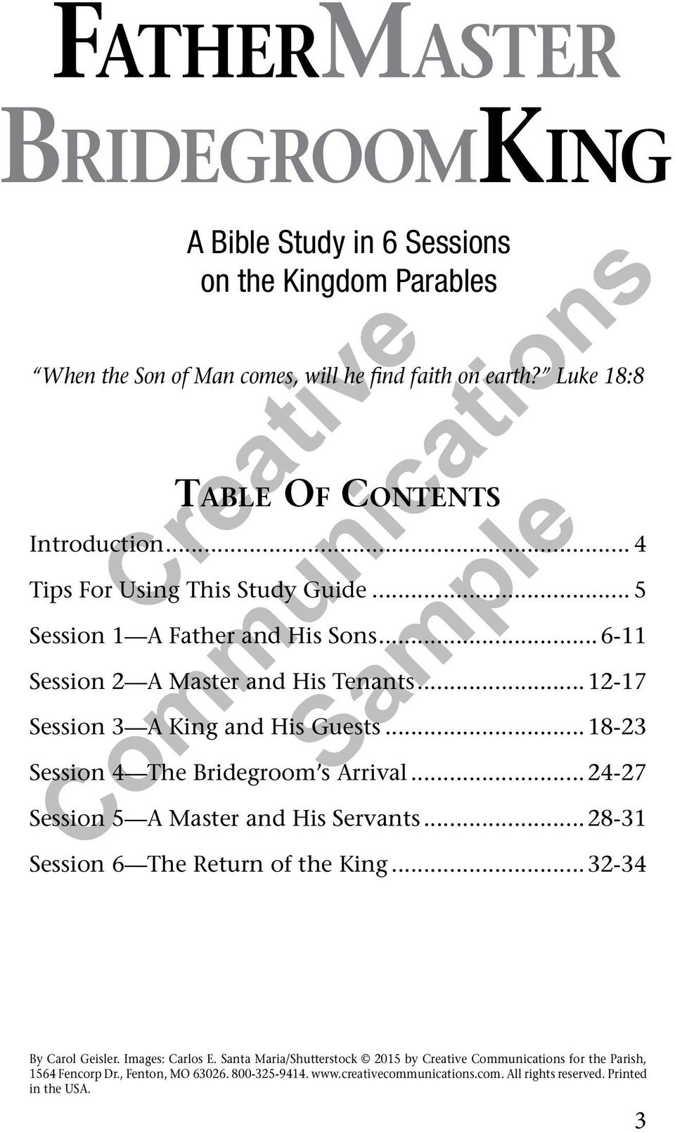 ..12-17 Session 3 A King and His Guests...18-23 Session 4 The Bridegroom s Arrival...24-27 Session 5 A Master and His Servants...28-31 Session 6 The Return of the King.