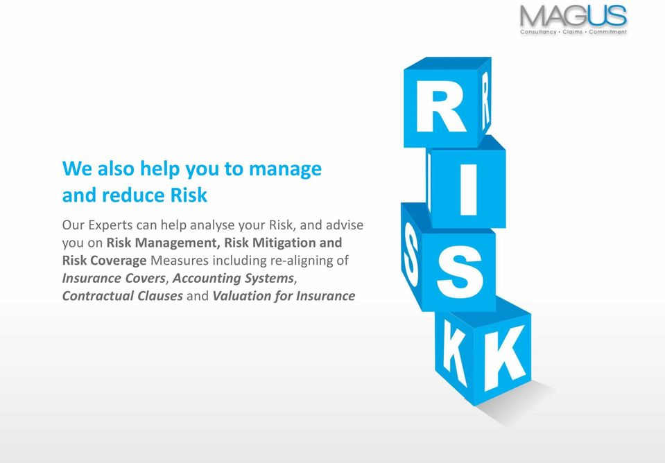 Mitigation and Risk Coverage Measures including re-aligning of