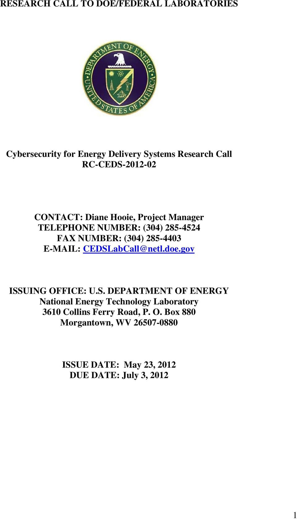 285-4403 E-MAIL: CEDSLabCall@netl.doe.gov ISSUING OFFICE: U.S. DEPARTMENT OF ENERGY National Energy Technology Laboratory 3610 Collins Ferry Road, P.