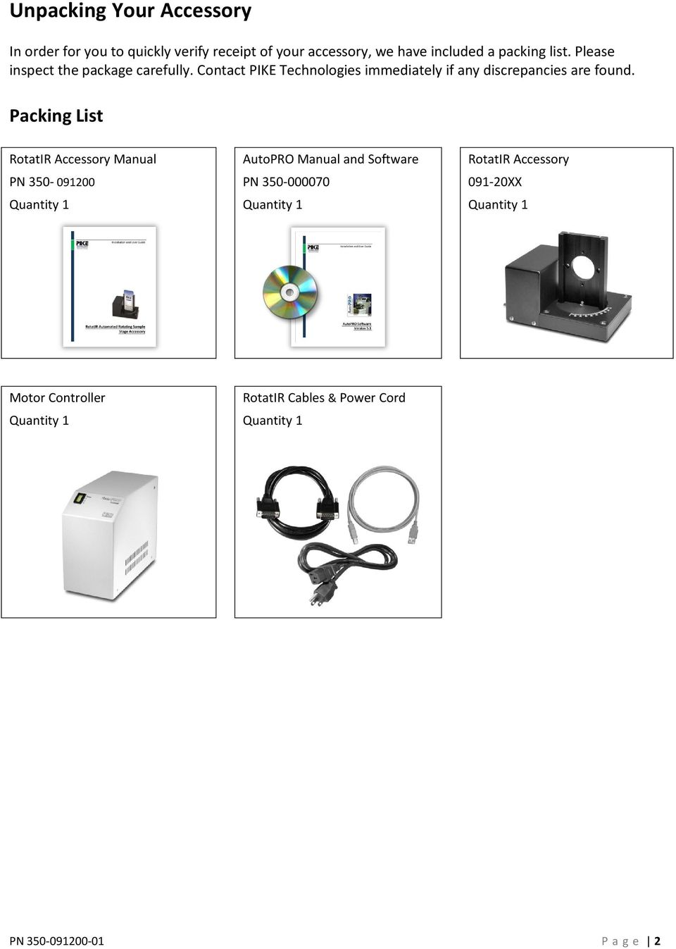 Packing List RotatIR Accessory Manual AutoPRO Manual and Software RotatIR Accessory PN 350-091200 PN 350-000070