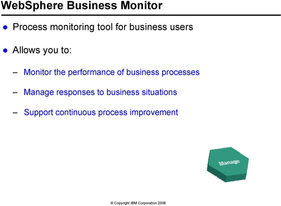 performance of business processes Manage responses