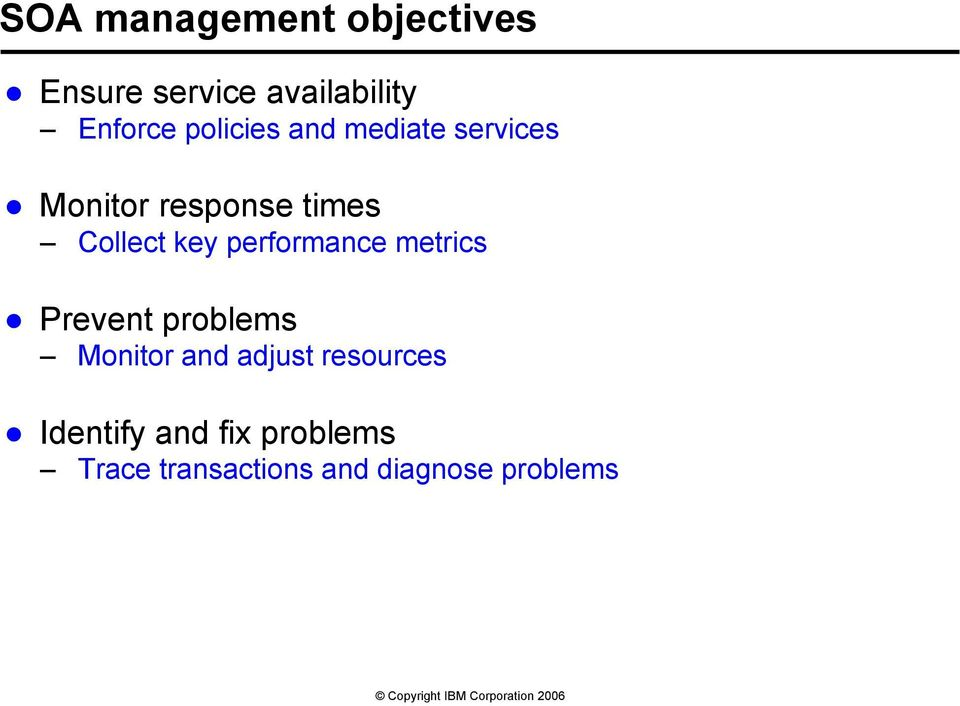 performance metrics Prevent problems Monitor and adjust