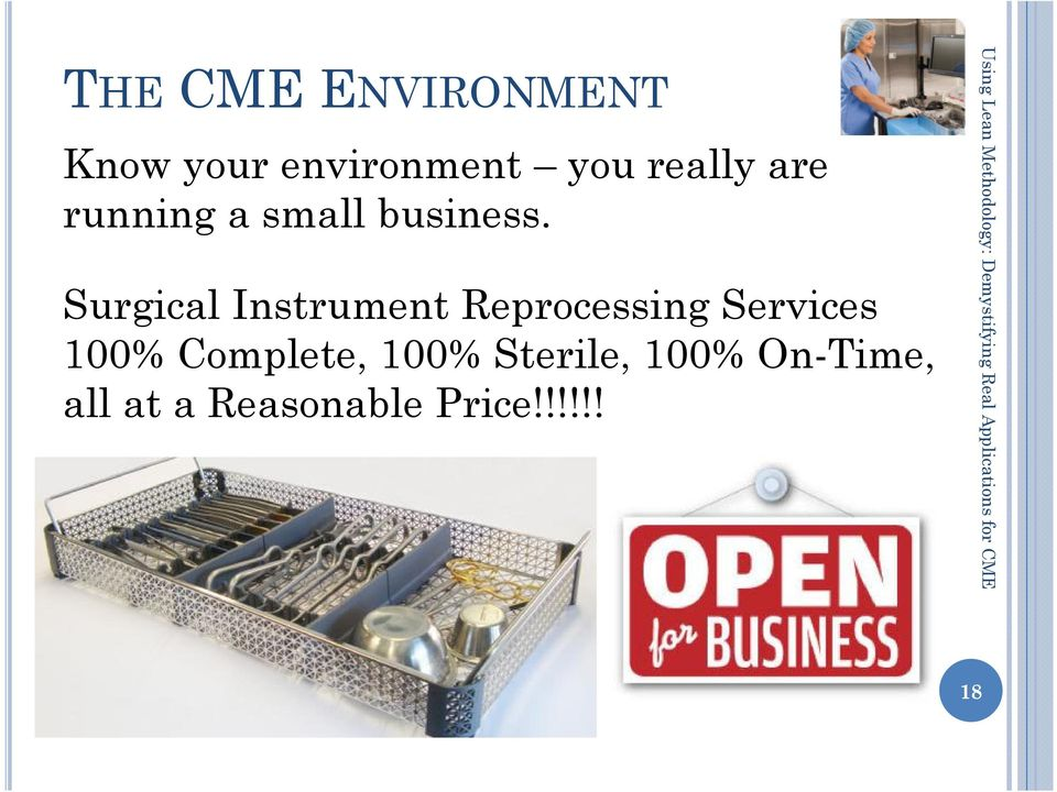 Surgical Instrument Reprocessing Services 100%