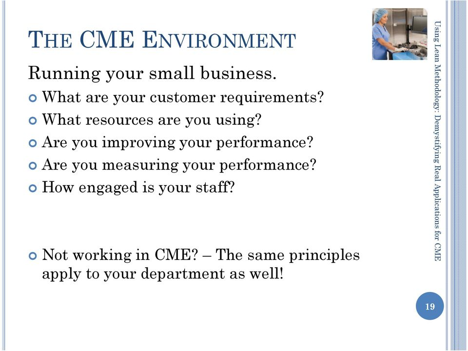 Are you improving your performance? Are you measuring your performance?