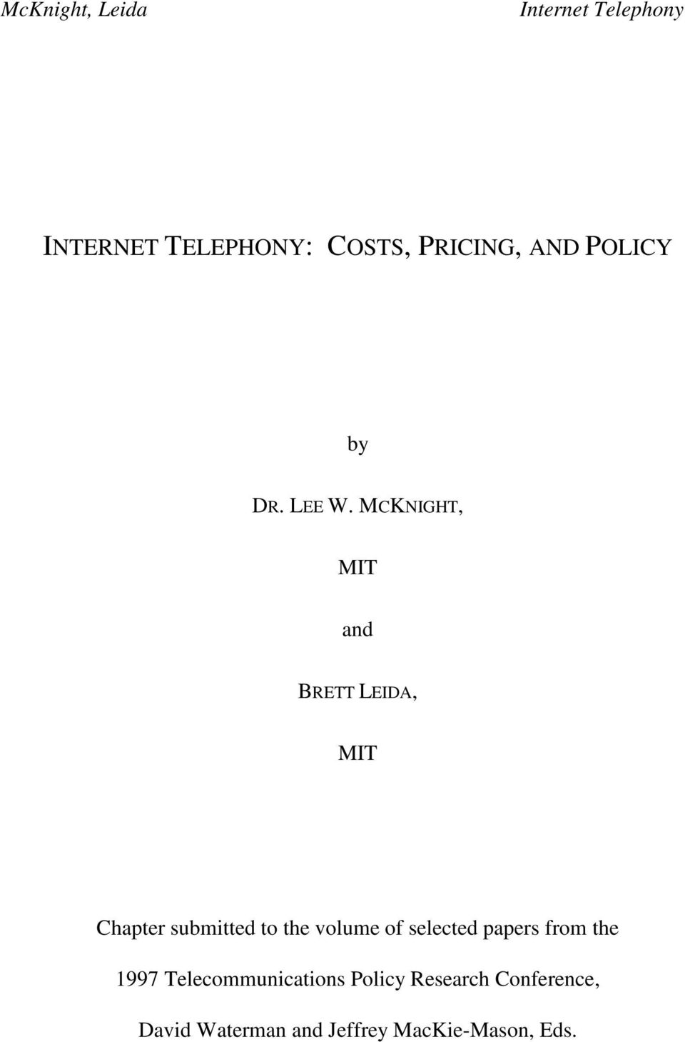 volume of selected papers from the 1997 Telecommunications
