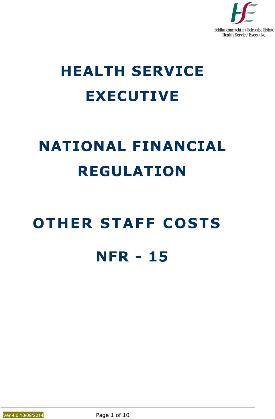 REGULATION OTHER STAFF COSTS