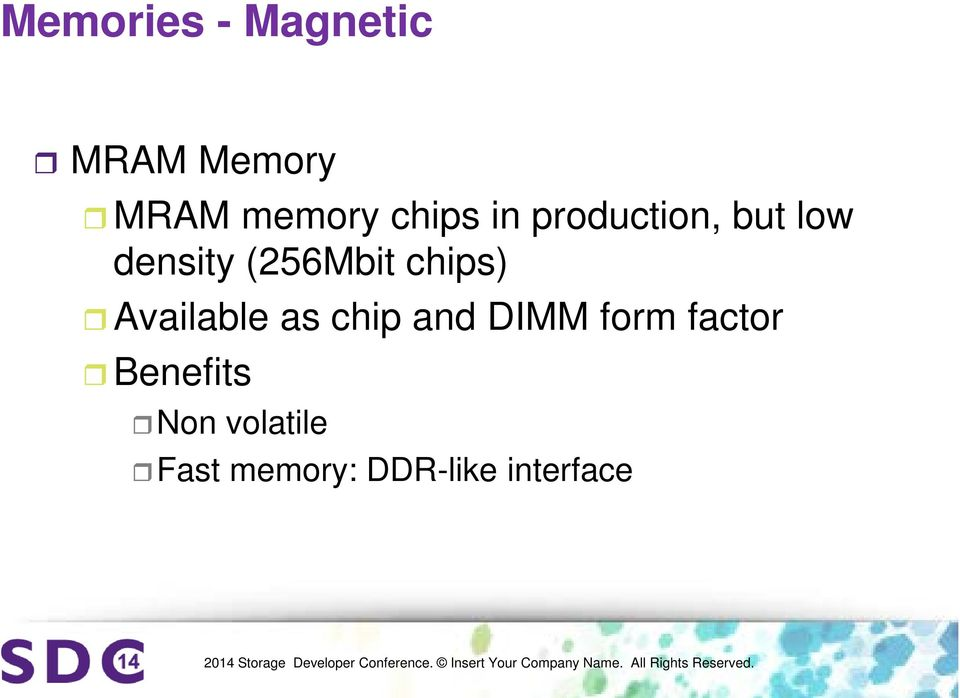 chips) Available as chip and DIMM form factor