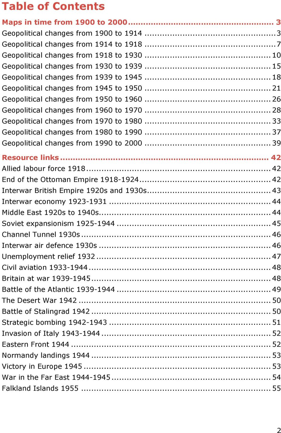 .. 26 Geopolitical changes from 1960 to 1970... 28 Geopolitical changes from 1970 to 1980... 33 Geopolitical changes from 1980 to 1990... 37 Geopolitical changes from 1990 to 2000... 39 Resource links.