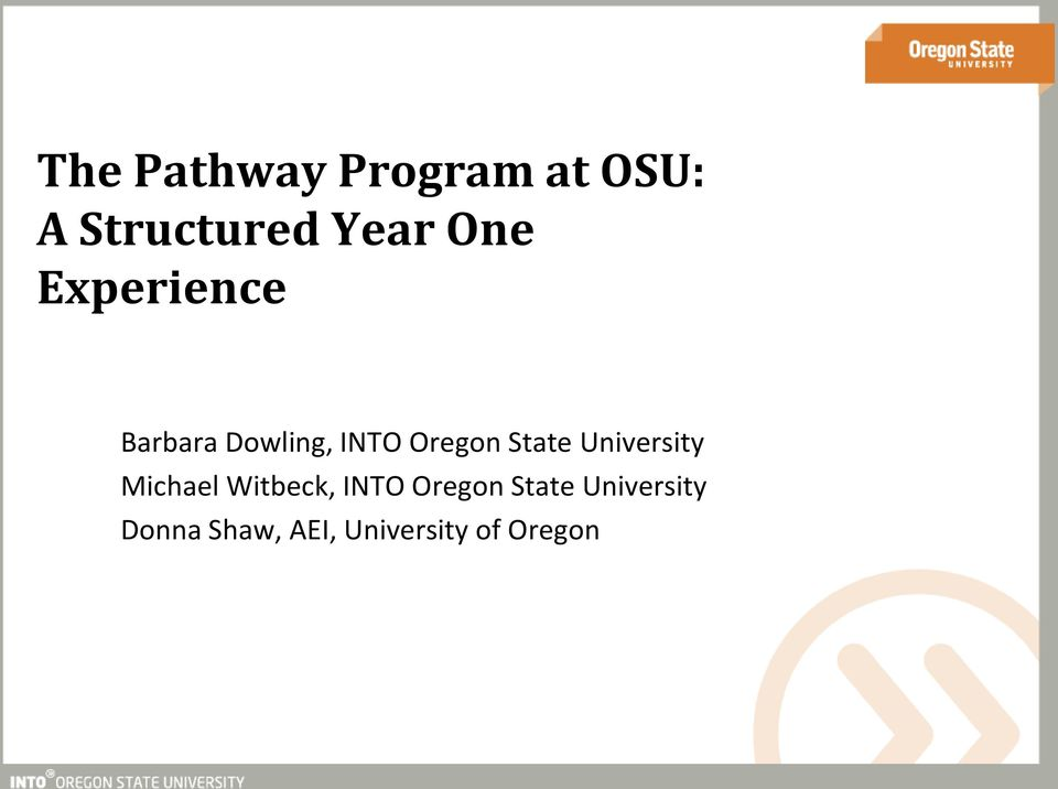 State University Michael Witbeck, INTO Oregon