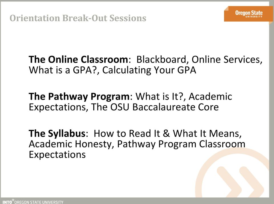 , Calculating Your GPA The Pathway Program: What is It?
