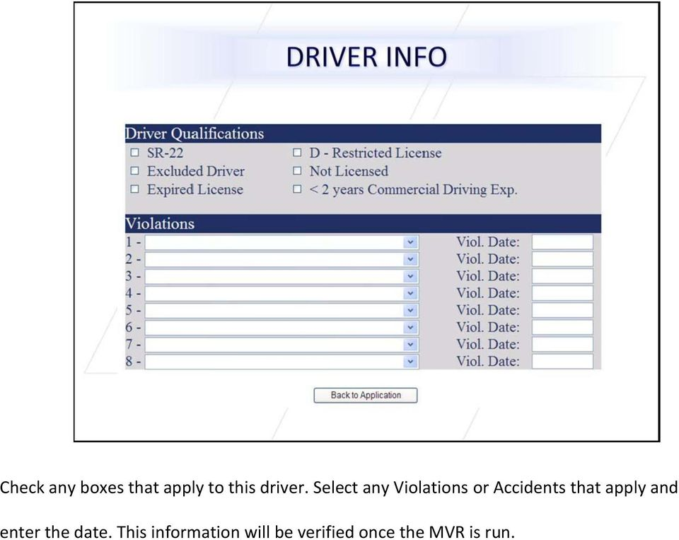 Select any Violations or Accidents that