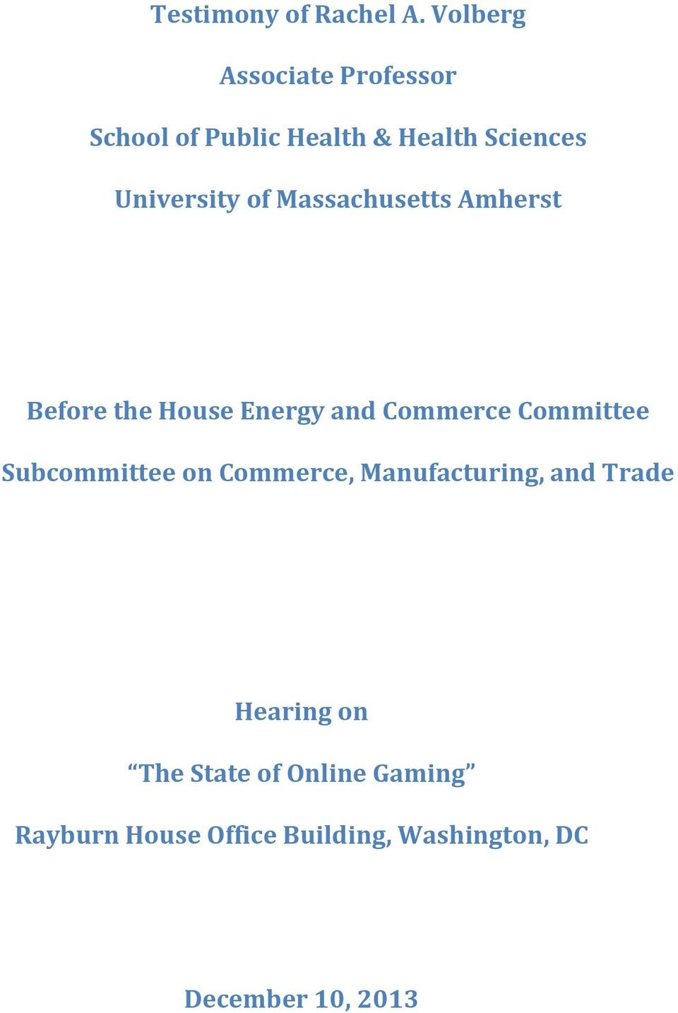 of Massachusetts Amherst Before the House Energy and Commerce Committee
