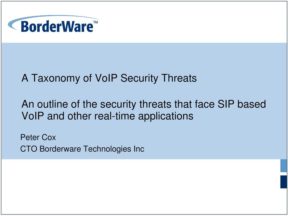 SIP based VoIP and other real-time