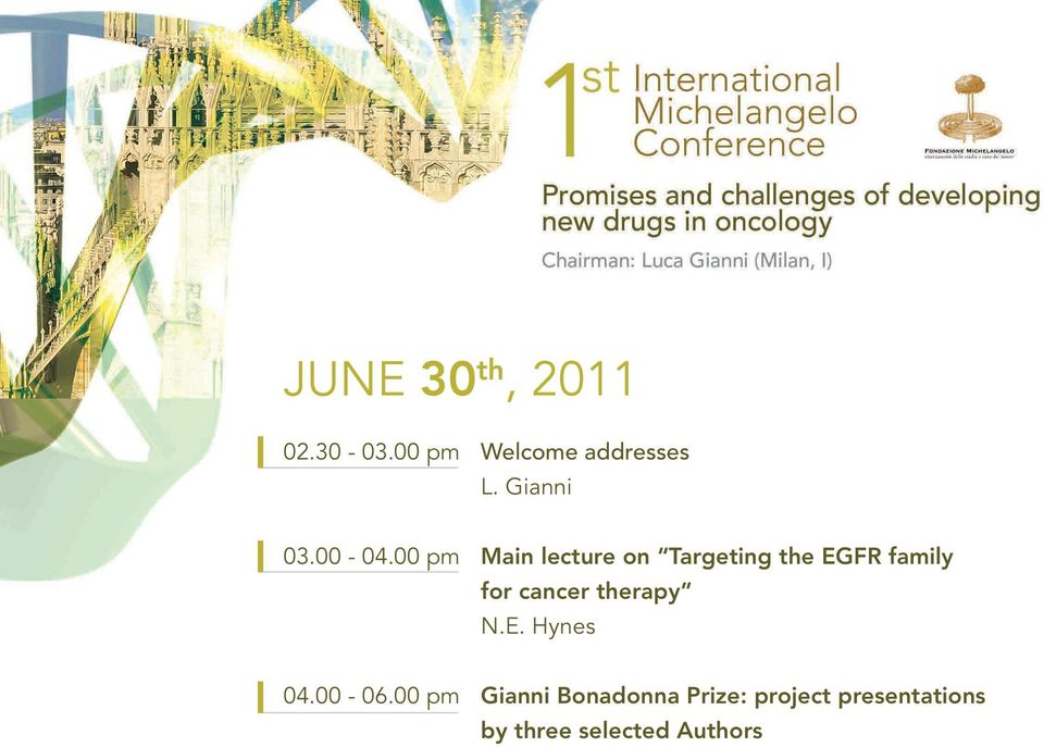 00 pm Main lecture on Targeting the EGFR family for cancer
