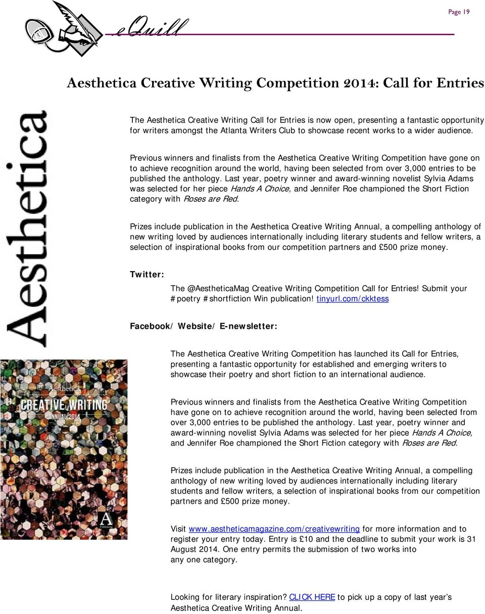 Previous winners and finalists from the Aesthetica Creative Writing Competition have gone on to achieve recognition around the world, having been selected from over 3,000 entries to be published the