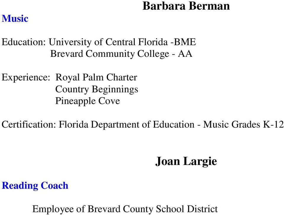 Pineapple Cove Florida Department of Education - Music Grades